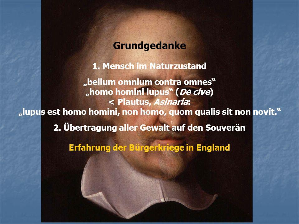 "Grundgedanke 1. Mensch im Naturzustand ""bellum omnium contra omnes"