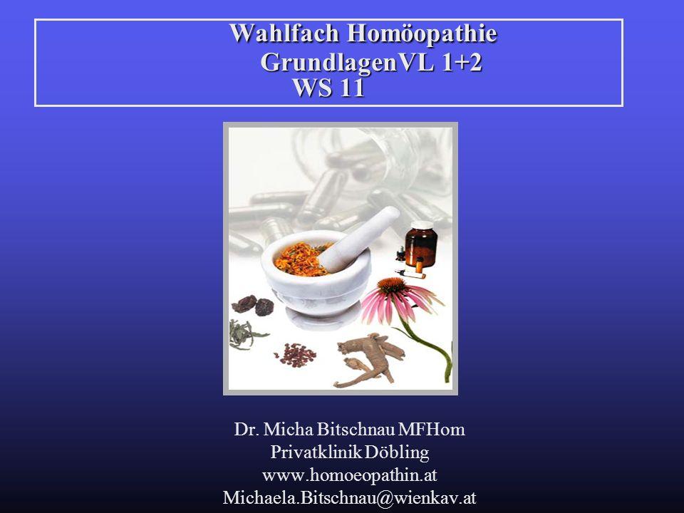 Wahlfach Homöopathie GrundlagenVL 1+2 WS 11