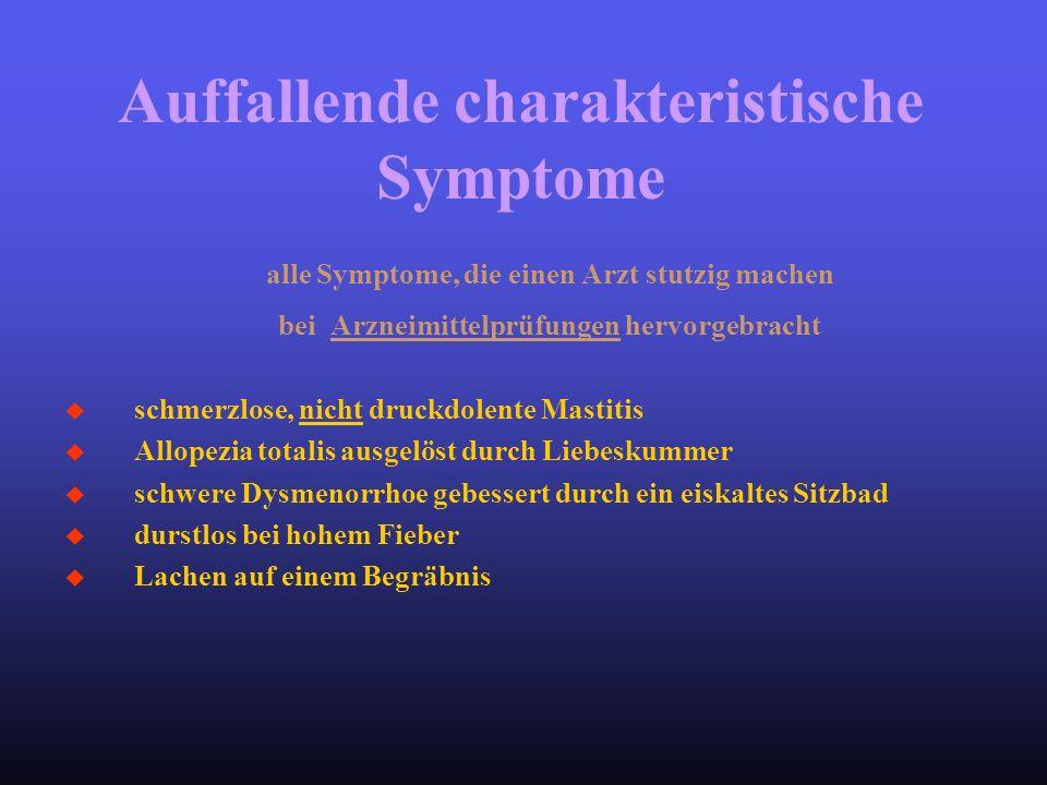 Auffallende charakteristische Symptome