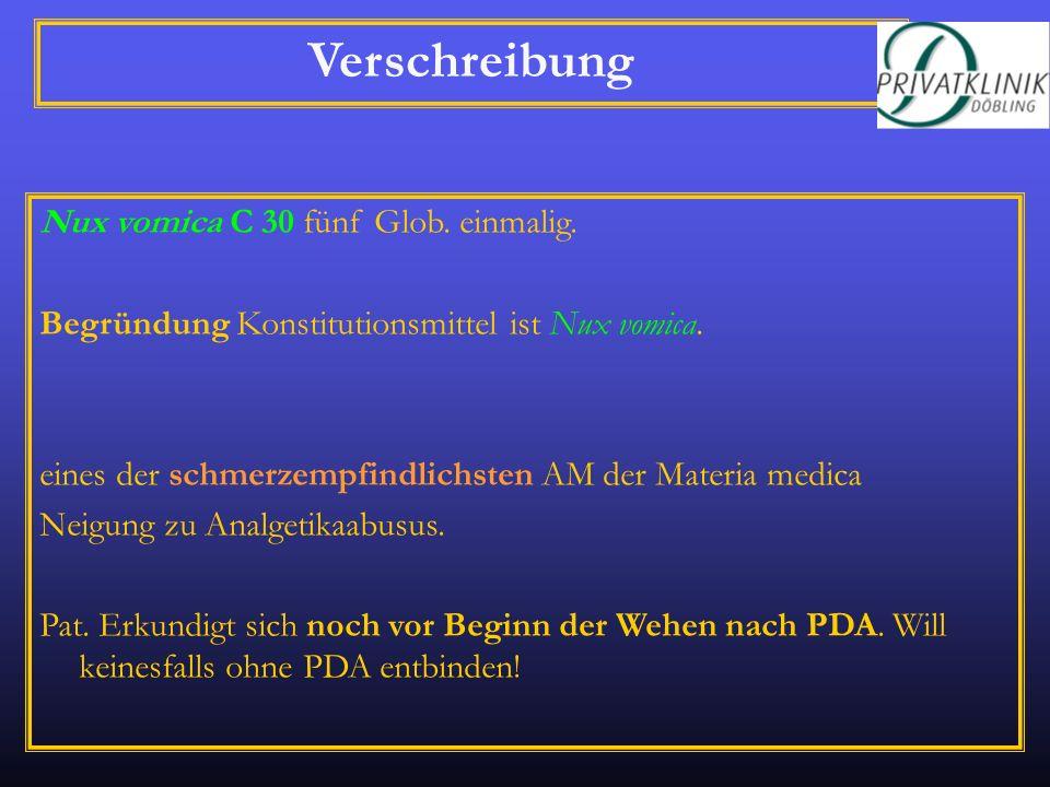 Verschreibung Nux vomica C 30 fünf Glob. einmalig.