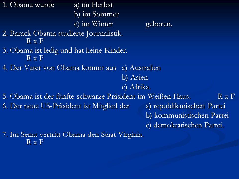 1. Obama wurde a) im Herbst