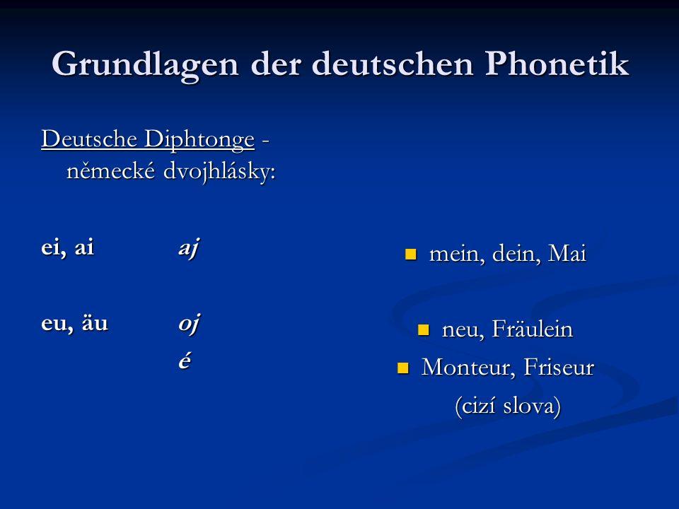 Grundlagen der deutschen Phonetik