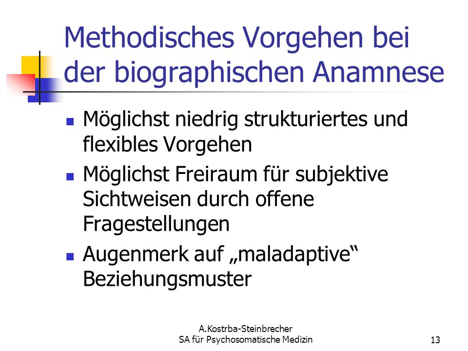 Methodisches Vorgehen bei der biographischen Anamnese