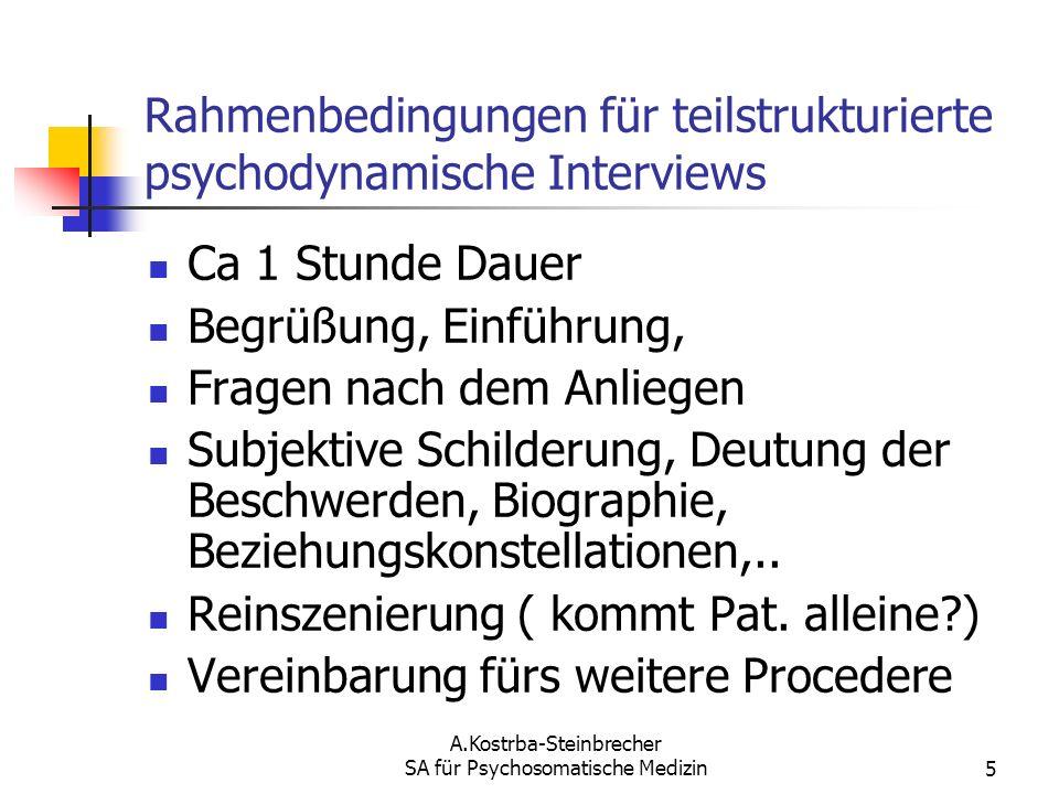 Rahmenbedingungen für teilstrukturierte psychodynamische Interviews