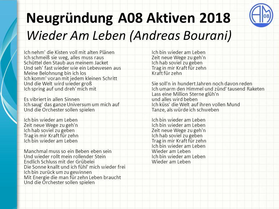 Neugründung A08 Aktiven 2018 Wieder Am Leben (Andreas Bourani)