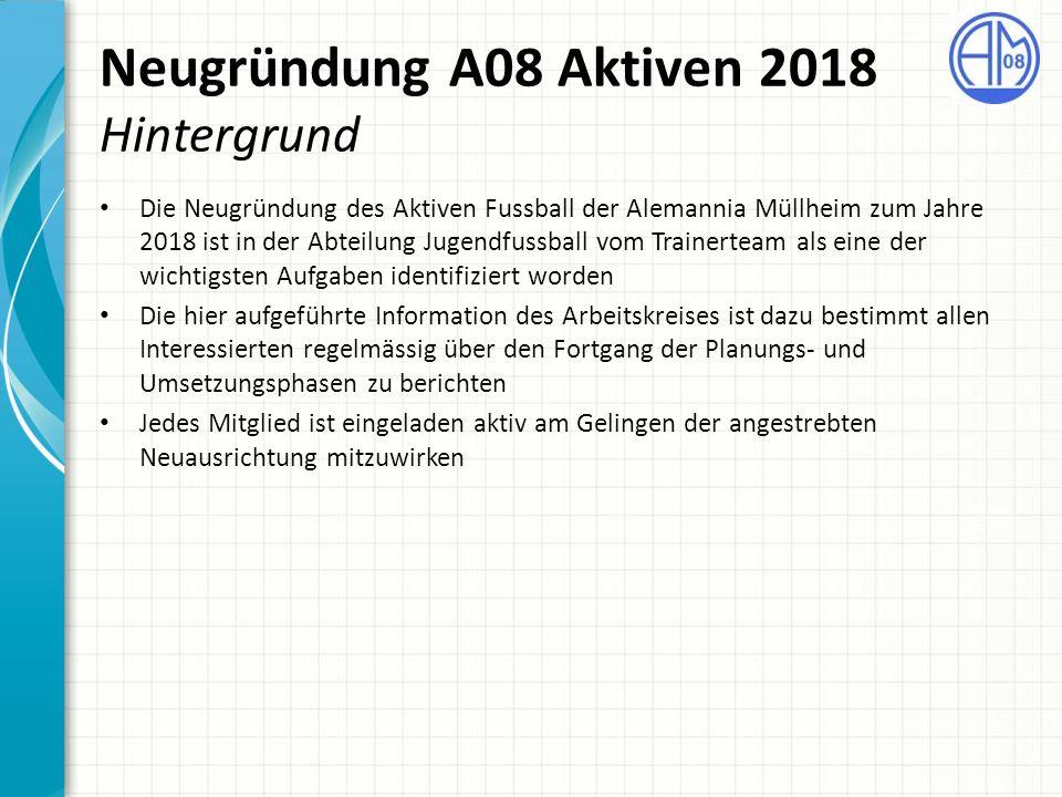 Neugründung A08 Aktiven 2018 Hintergrund