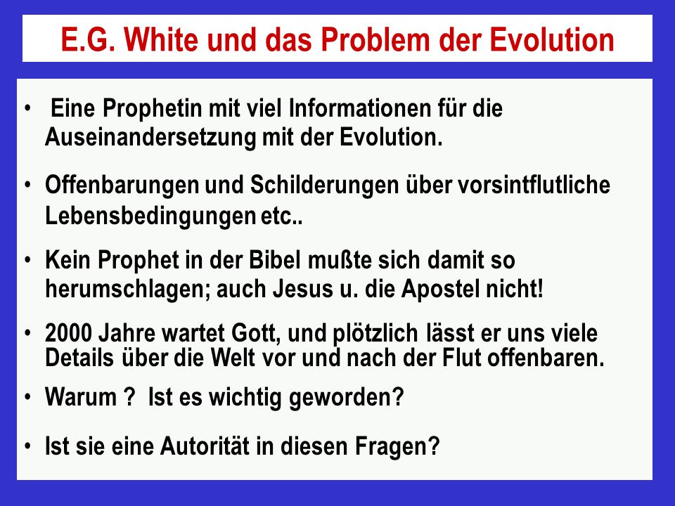 E.G. White und das Problem der Evolution