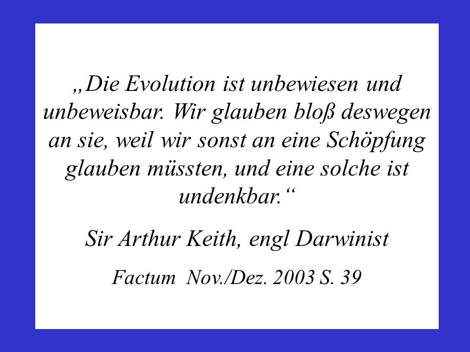 Sir Arthur Keith, engl Darwinist
