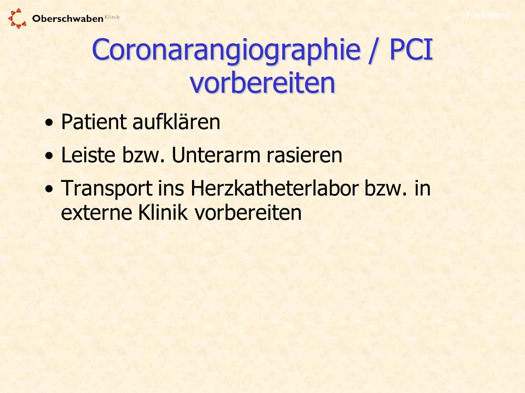 Coronarangiographie / PCI vorbereiten