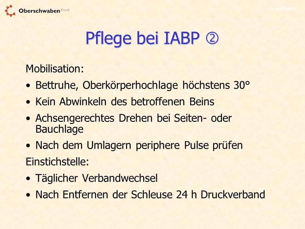 Pflege bei IABP  Mobilisation: