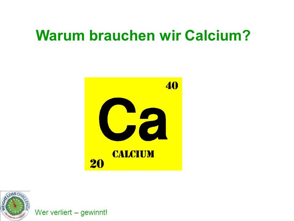 Warum brauchen wir Calcium