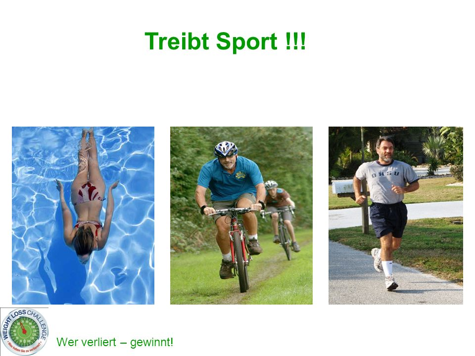 Treibt Sport !!!