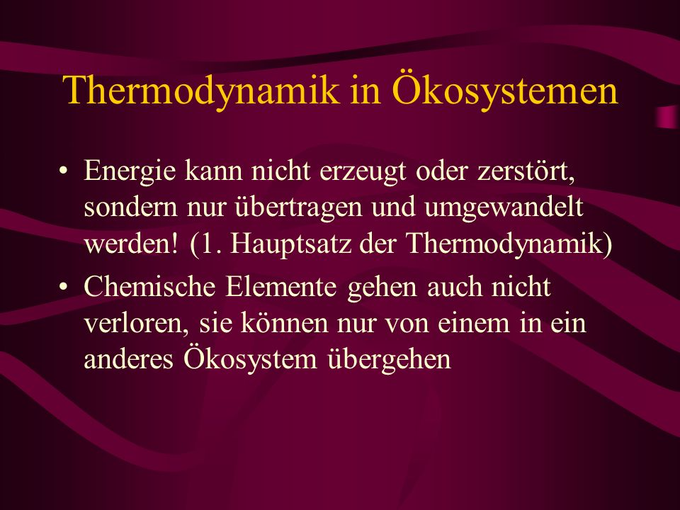 Thermodynamik in Ökosystemen