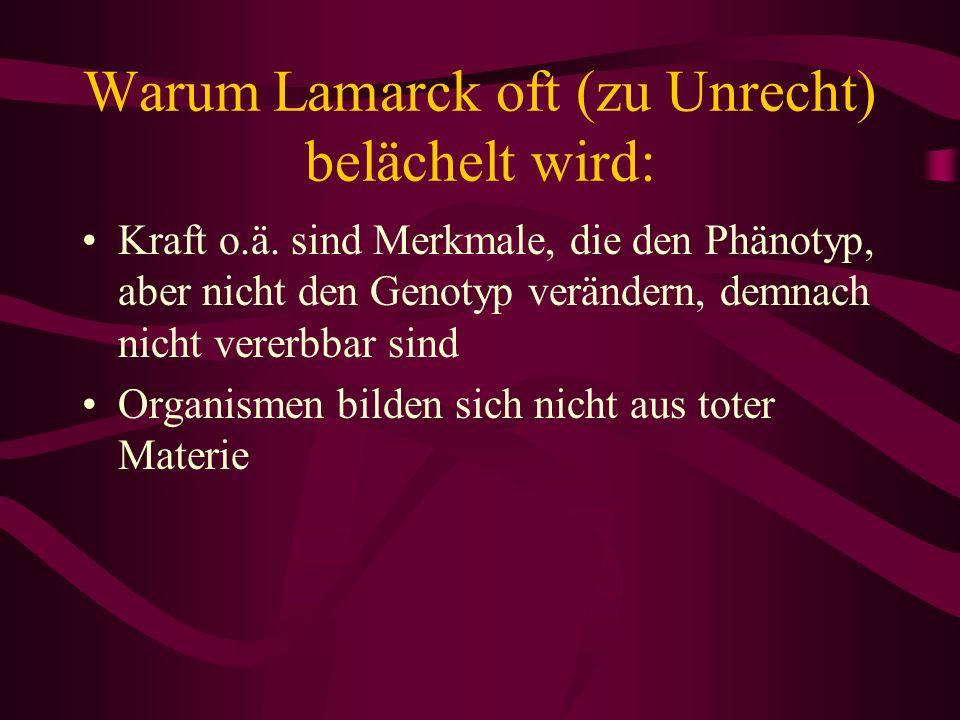 Warum Lamarck oft (zu Unrecht) belächelt wird: