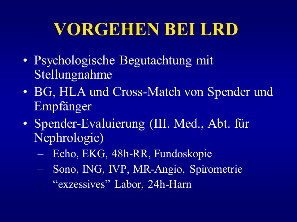 VORGEHEN BEI LRD Psychologische Begutachtung mit Stellungnahme