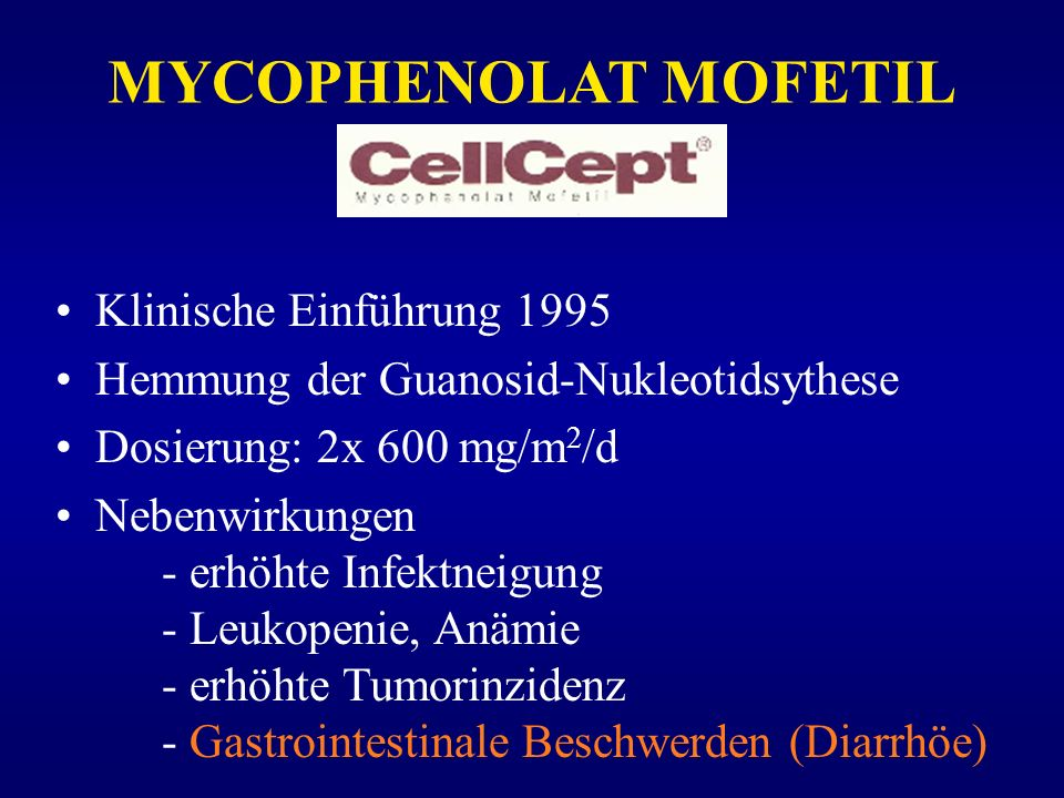 MYCOPHENOLAT MOFETIL Klinische Einführung 1995