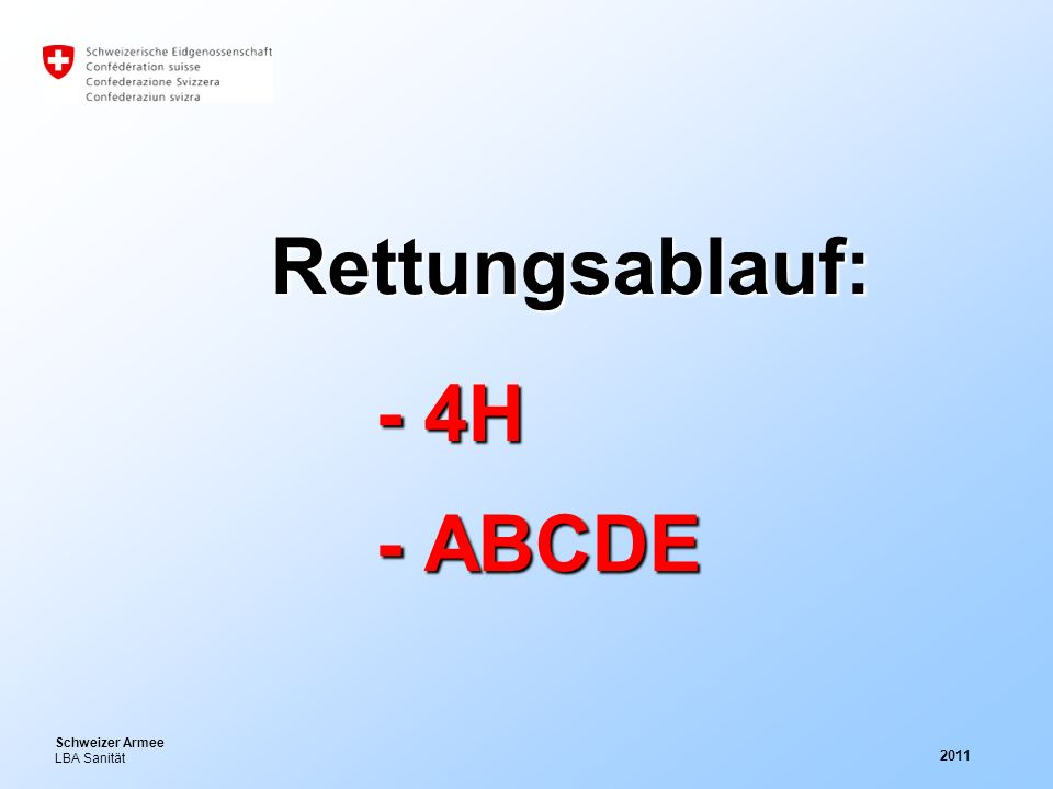 Rettungsablauf: - 4H - ABCDE