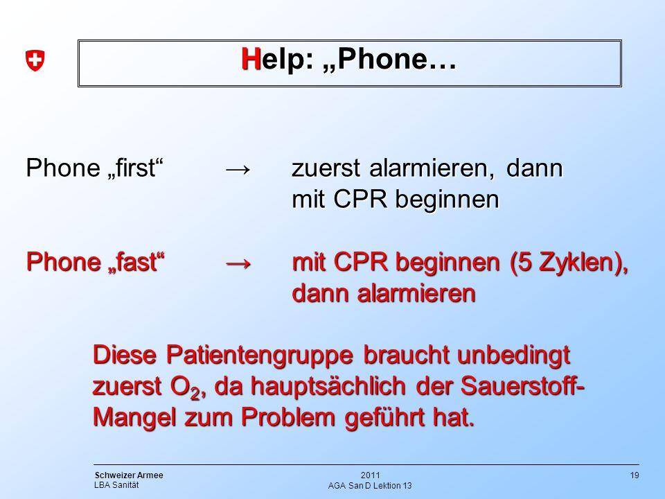 """Help: """"Phone… Phone """"first → zuerst alarmieren, dann mit CPR beginnen"""