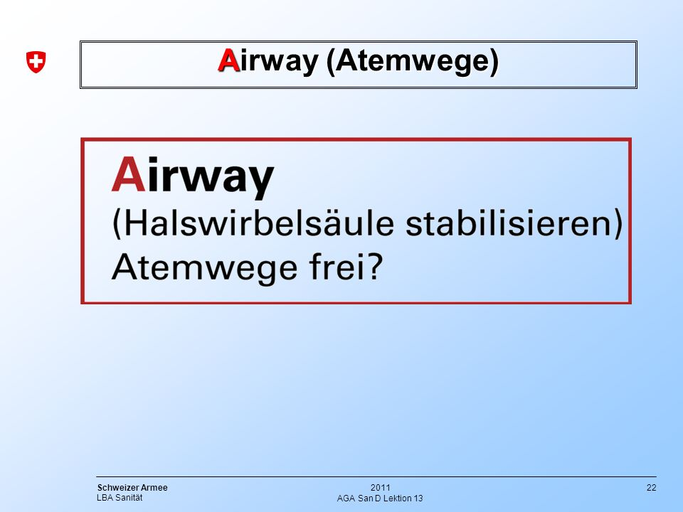 Airway (Atemwege) AGA San D Lektion 13