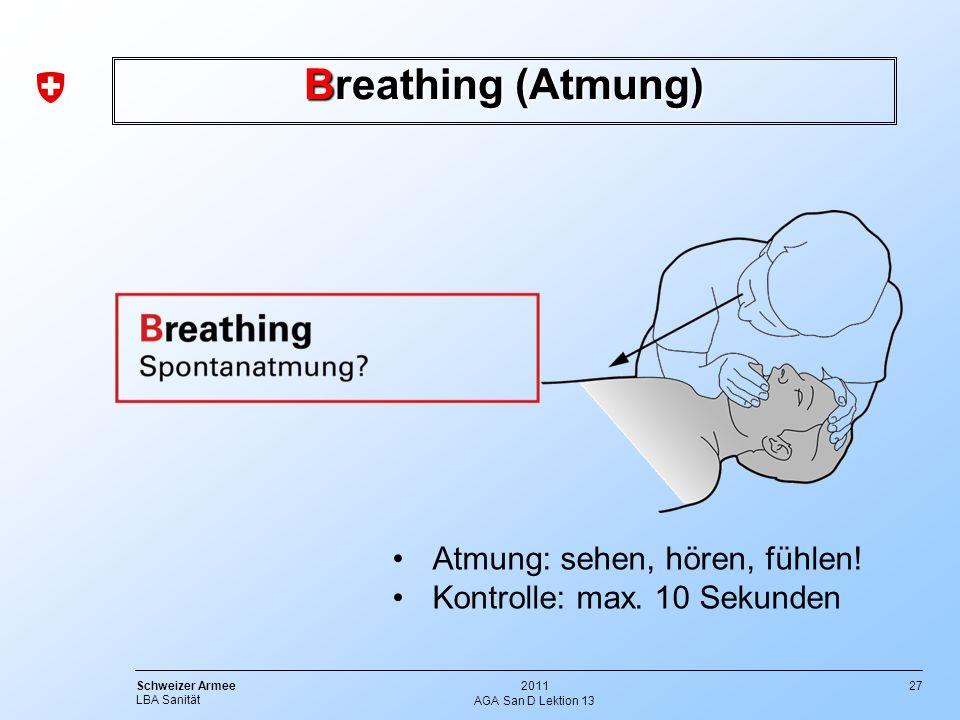 Breathing (Atmung) Atmung: sehen, hören, fühlen!