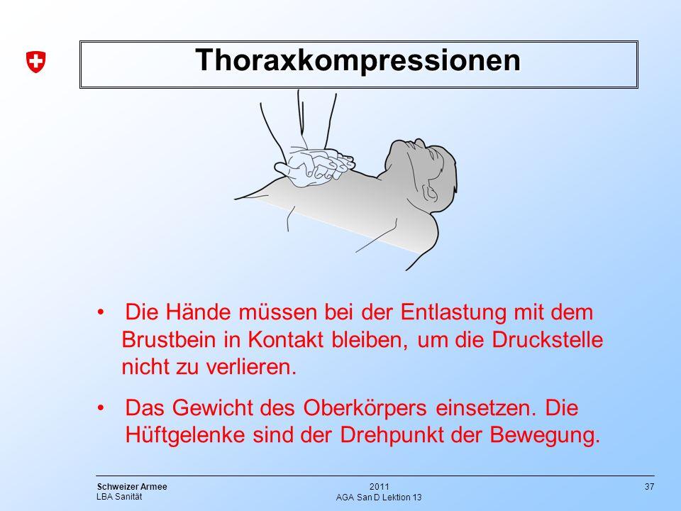 Thoraxkompressionen Die Hände müssen bei der Entlastung mit dem Brustbein in Kontakt bleiben, um die Druckstelle nicht zu verlieren.