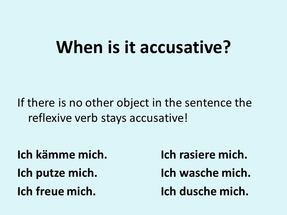 When is it accusative