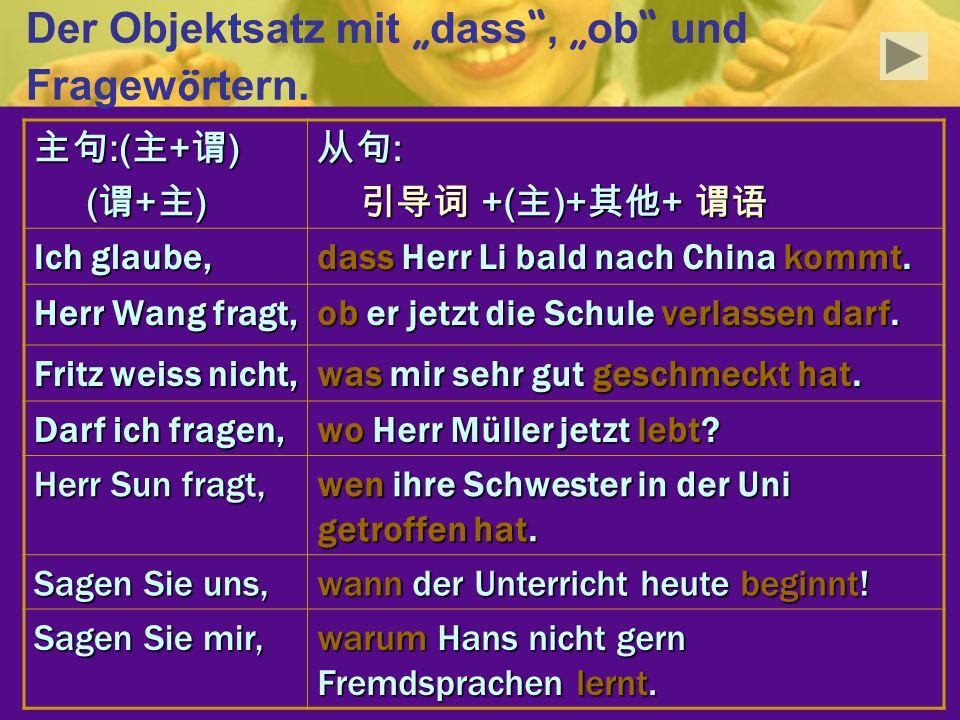 """Der Objektsatz mit """"dass , """"ob und Fragewörtern."""