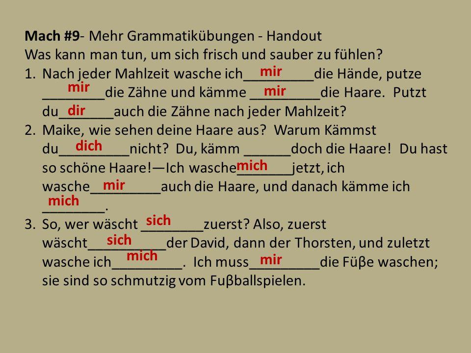 Mach #9- Mehr Grammatikübungen - Handout