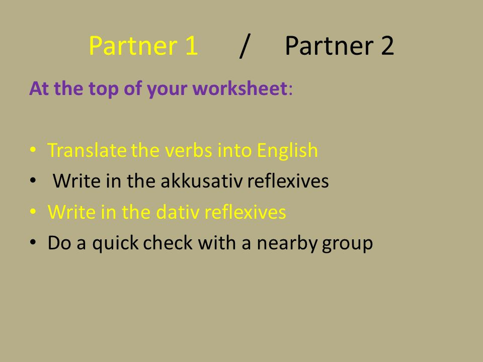 Partner 1 / Partner 2 At the top of your worksheet: