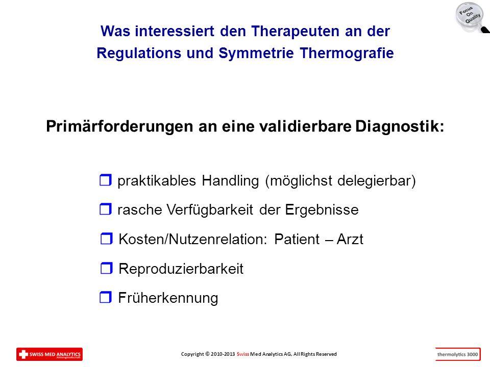 Primärforderungen an eine validierbare Diagnostik: