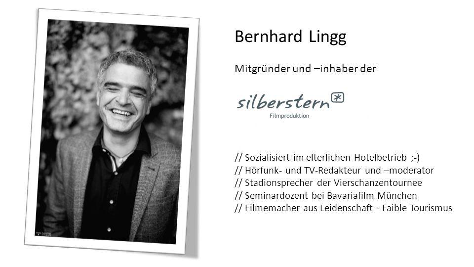 Bernhard Lingg Mitgründer und –inhaber der