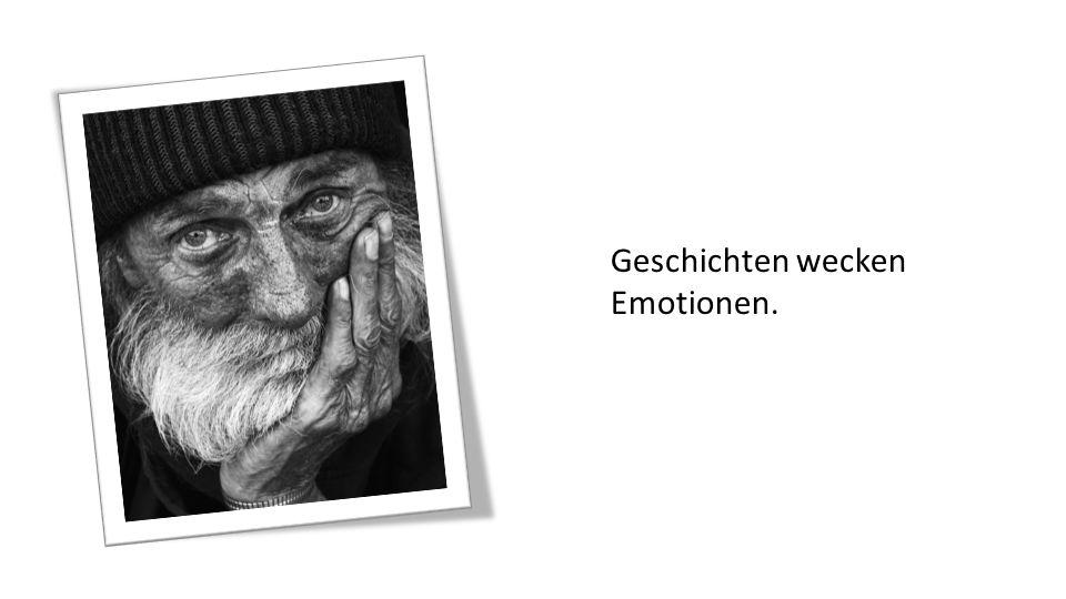 Geschichten wecken Emotionen.