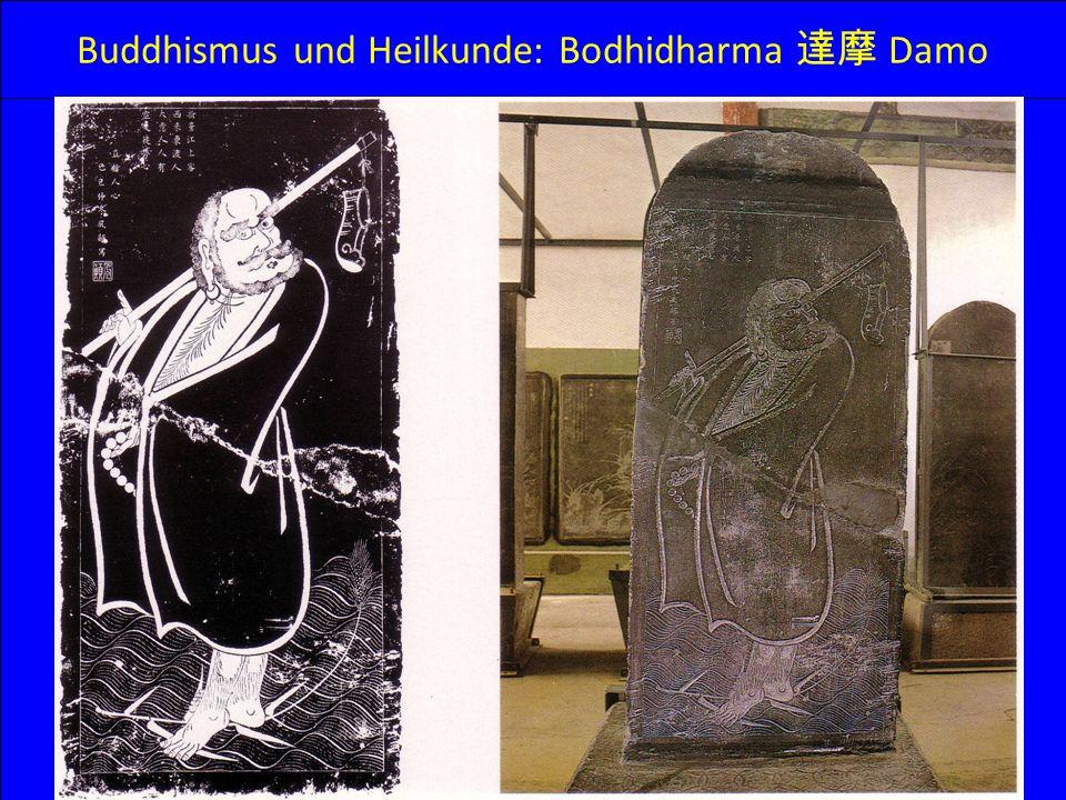 Buddhismus und Heilkunde: Bodhidharma 達摩 Damo