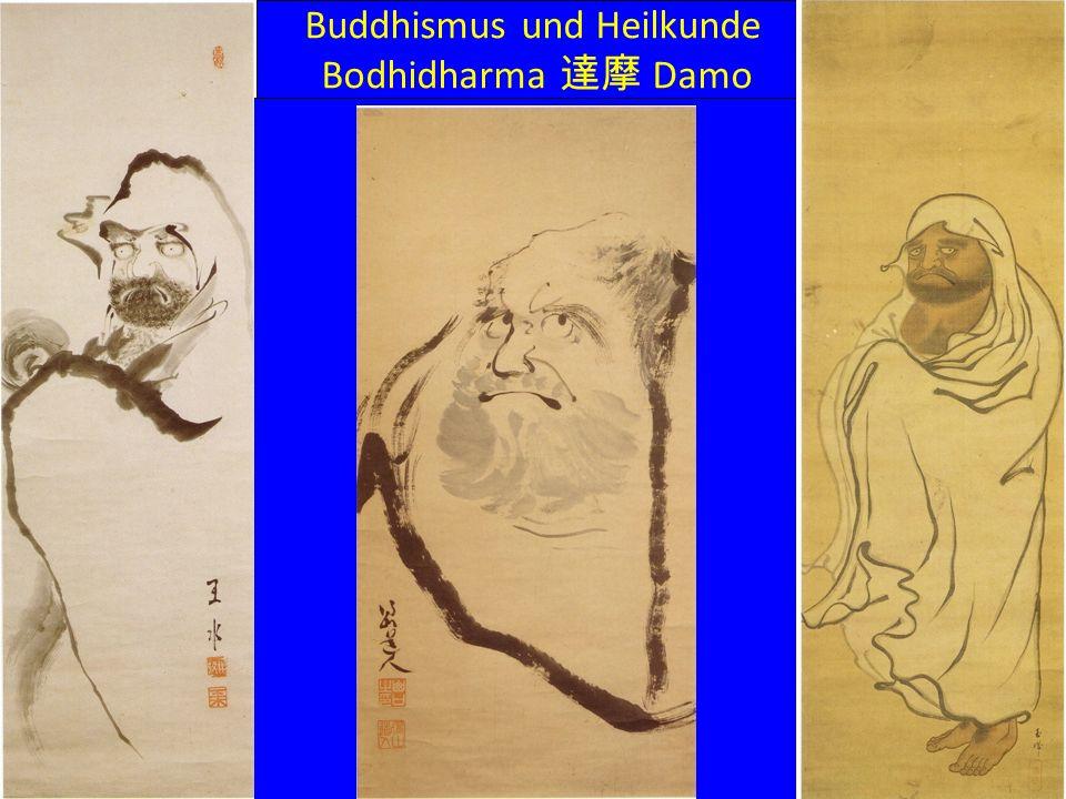 Buddhismus und Heilkunde Bodhidharma 達摩 Damo