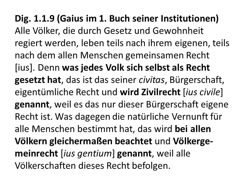 Dig. 1.1.9 (Gaius im 1.