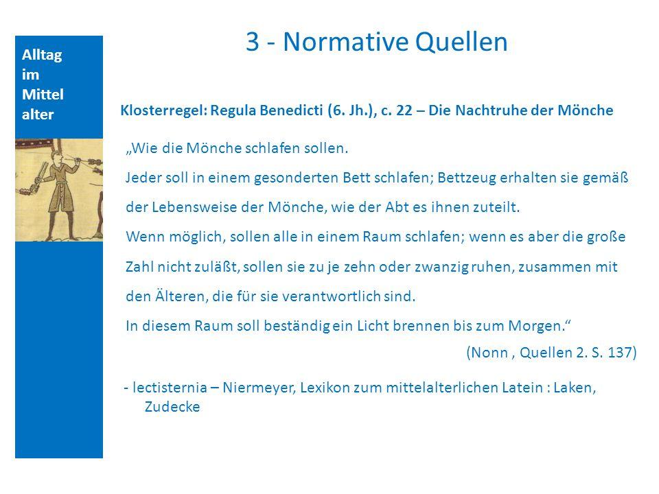 3 - Normative Quellen Alltag im Mittelalter