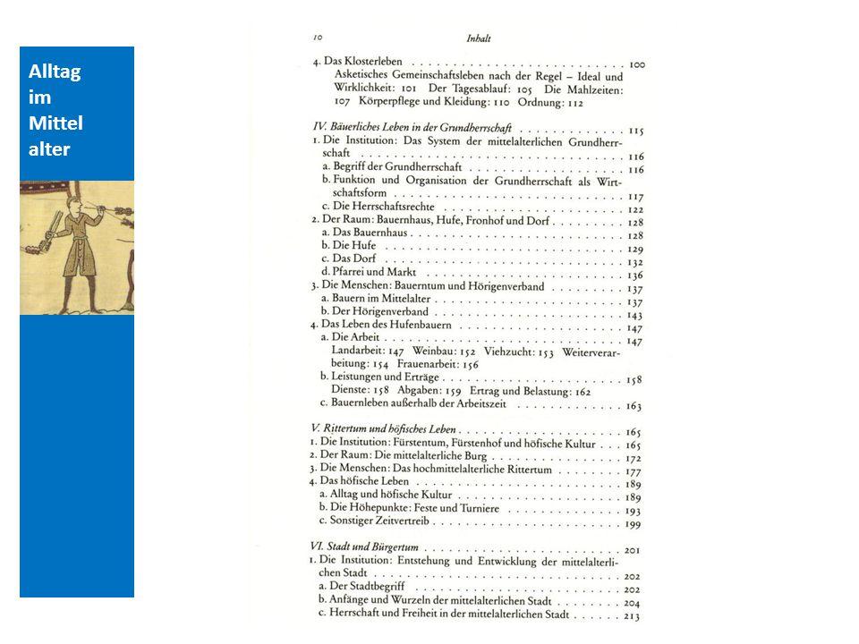 Quellen und Literatur Alltag im Mittelalter