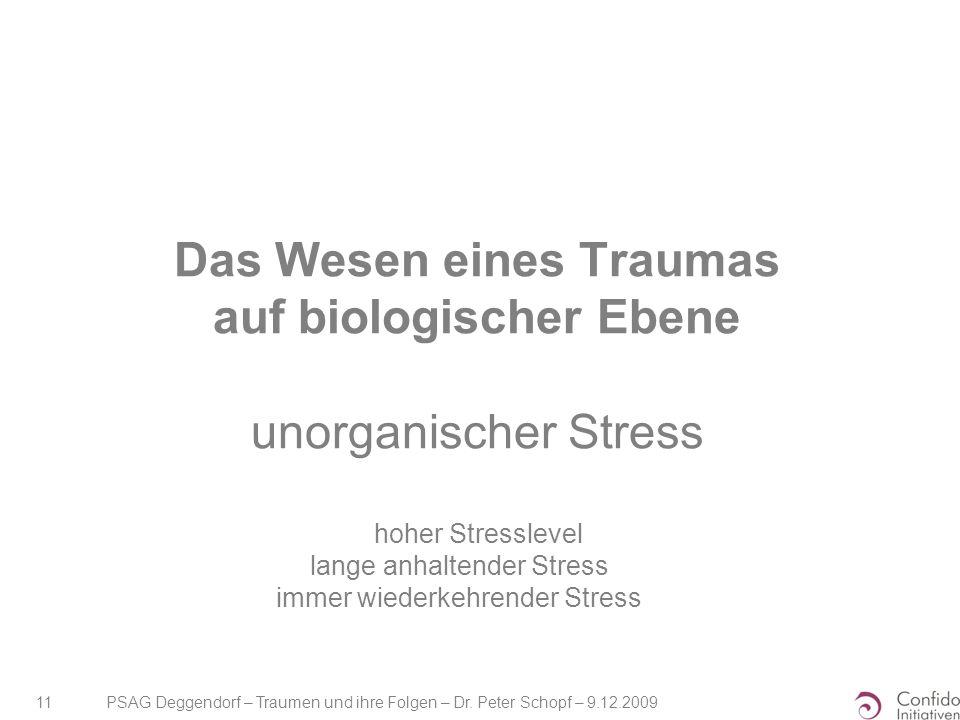 Das Wesen eines Traumas auf biologischer Ebene unorganischer Stress