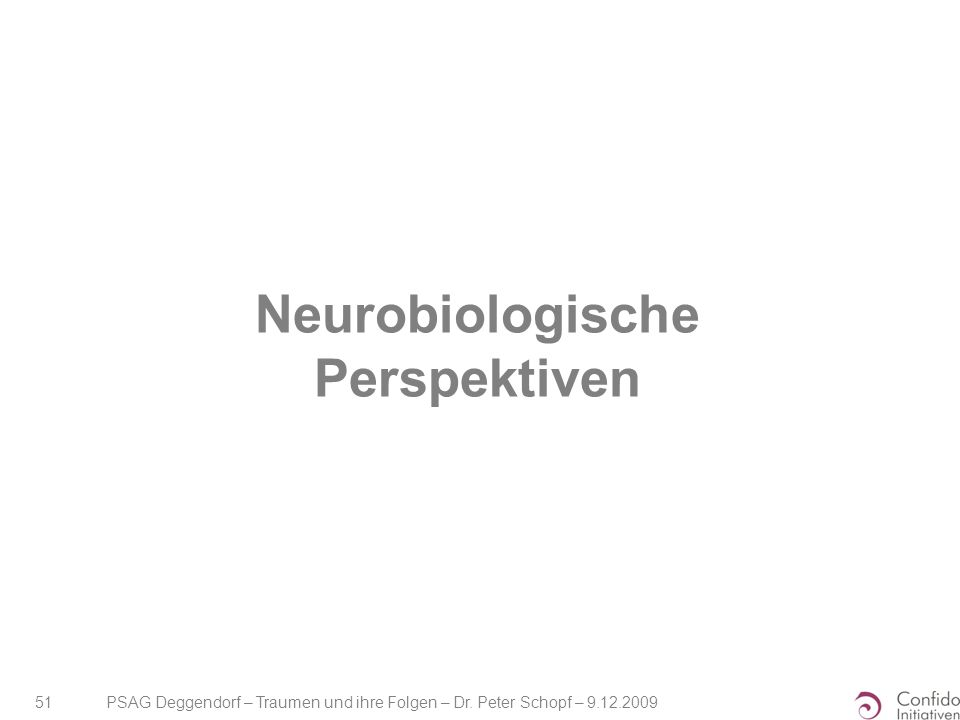 Neurobiologische Perspektiven
