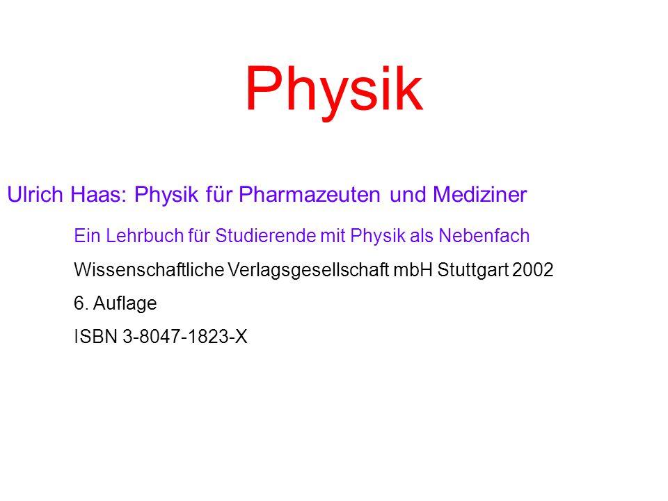 Physik Ulrich Haas: Physik für Pharmazeuten und Mediziner