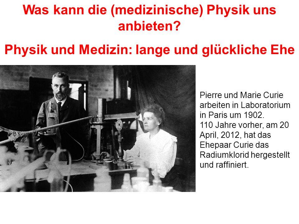 Was kann die (medizinische) Physik uns anbieten