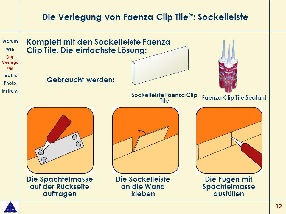 Die Verlegung von Faenza Clip Tile®: Sockelleiste