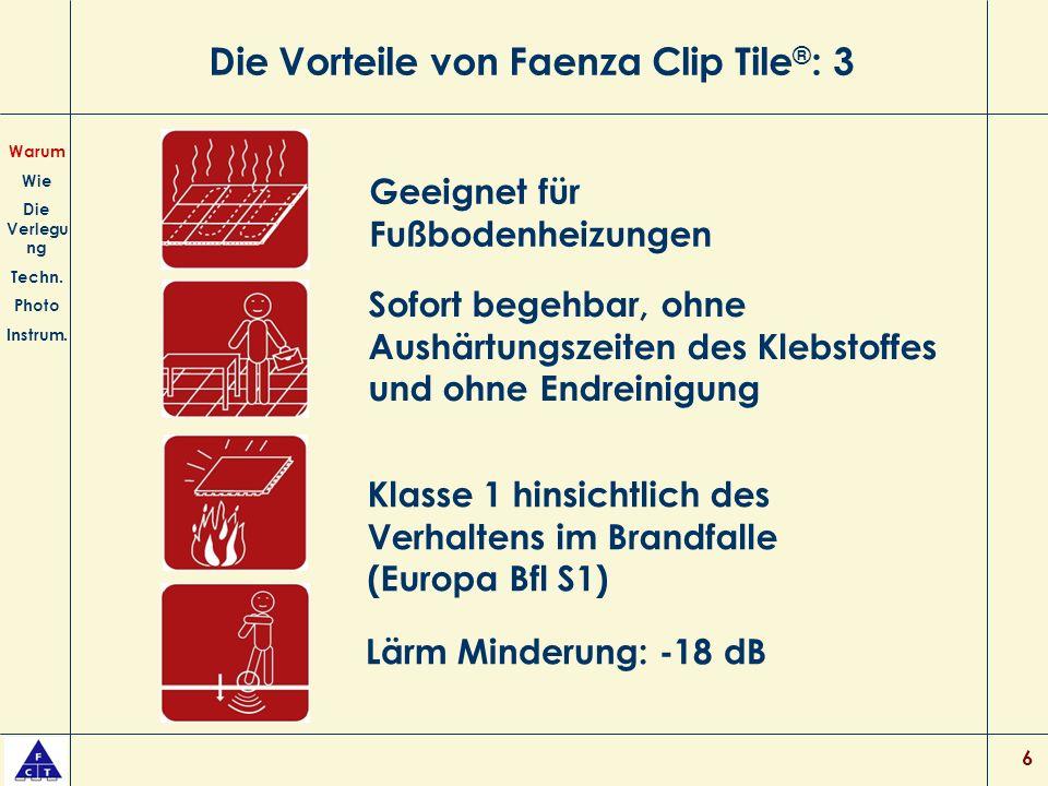 Die Vorteile von Faenza Clip Tile®: 3