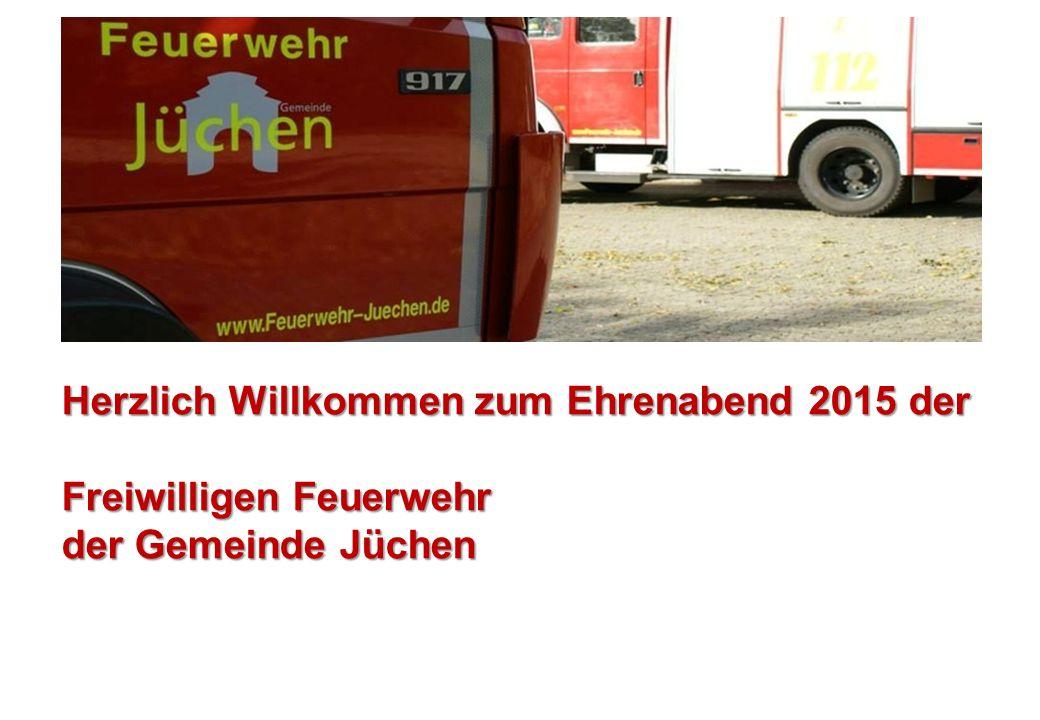Herzlich Willkommen zum Ehrenabend 2015 der Freiwilligen Feuerwehr der Gemeinde Jüchen