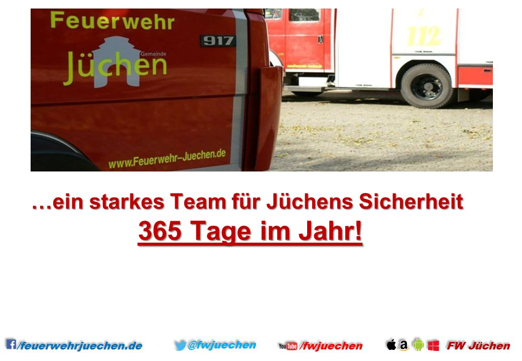 …ein starkes Team für Jüchens Sicherheit 365 Tage im Jahr!