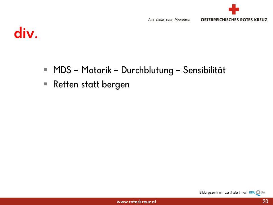 div. MDS – Motorik – Durchblutung – Sensibilität Retten statt bergen