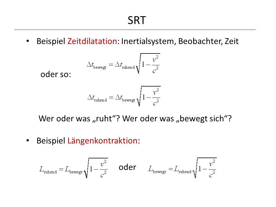 SRT Beispiel Zeitdilatation: Inertialsystem, Beobachter, Zeit oder so: