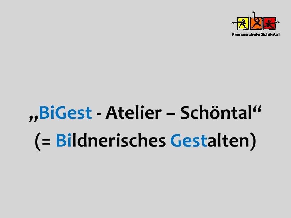 """""""BiGest - Atelier – Schöntal (= Bildnerisches Gestalten)"""
