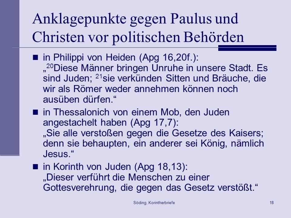 Anklagepunkte gegen Paulus und Christen vor politischen Behörden