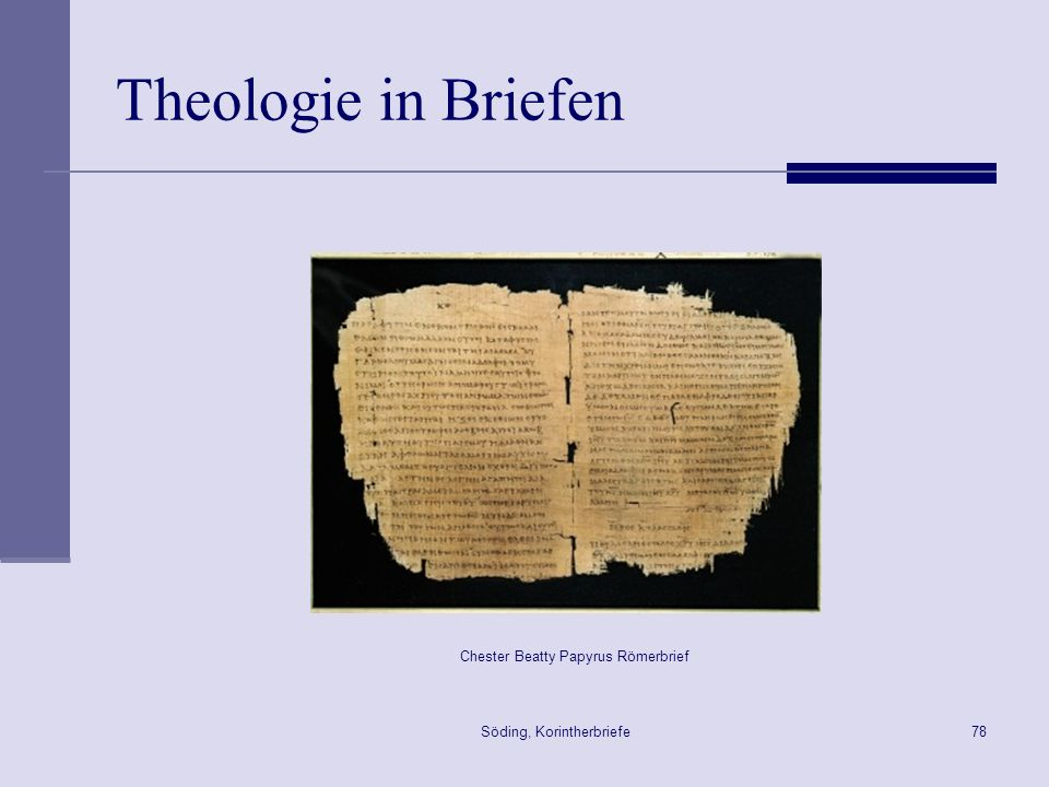 Theologie in Briefen Chester Beatty Papyrus Römerbrief